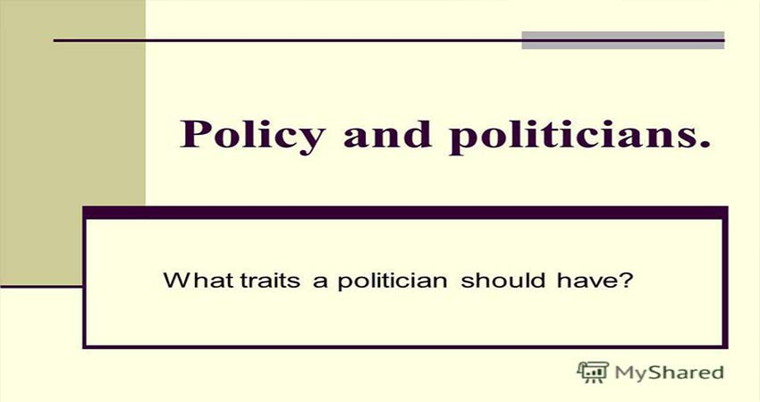 Personality Traits A Politician Should Have