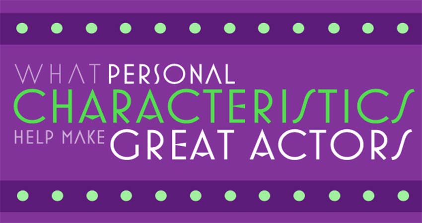 Personalities That Makes You a Great Actress/Actor